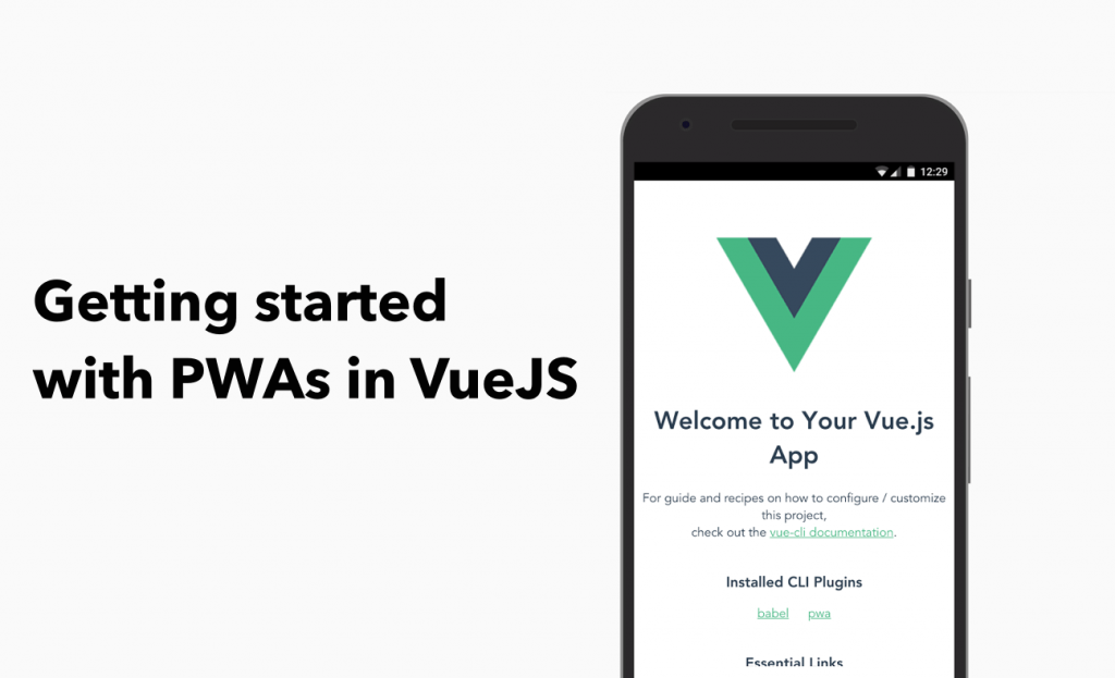 Getting started with PWAs in VueJS   AdoraHack