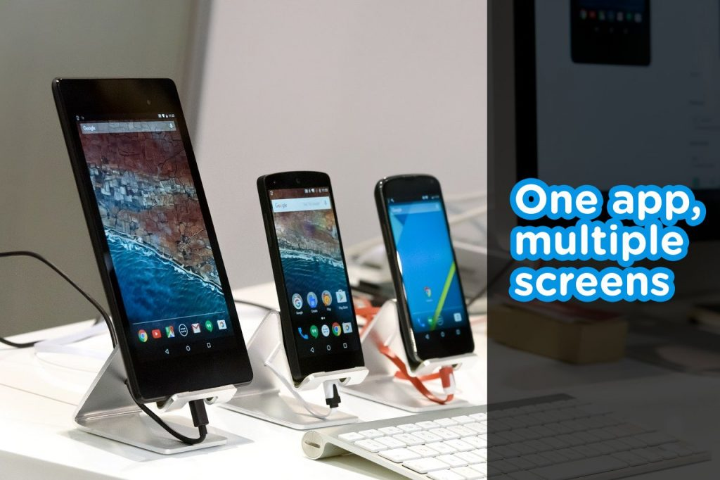 One app, multiple screen sizes - Making Android apps